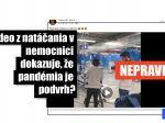 HOAX: Video nakrútené v nemocnici nedokazuje, že pandémia je podvrh